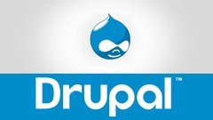 Learn How to Manage & Customize  Web Sites By Drupal CMS