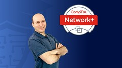 CompTIA Network+ Cert (N10-007): Full Course & Practice Exam