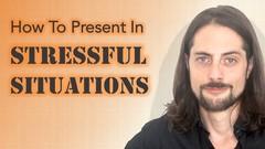 Presenting Under Stress: Presentation Skills Fundamentals