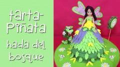 Tarta-Piñata Hada del Bosque