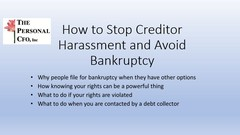 Stop Creditors from Harassing you and Avoid Bankruptcy