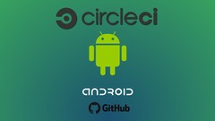 Learn Android App continuous integration using CircleCI