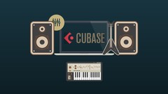Mastering Cubase 9: The Beginners Bible Edition