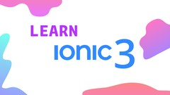 Learn Ionic 3 From Scratch | Udemy