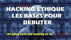 Partie 1 - Hacking Éthique : Les Bases pour Débutant