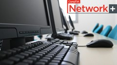 CompTIA Network+ (N10-007) - Practice Exams
