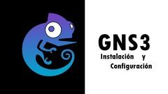 GNS3 network emulator - Instalación y configuración