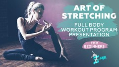 Art of stretching for beginners. 200 min Full Body Workout