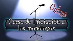 Iniciación a los monólogos (stand up) y la comedia