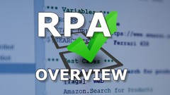 Robotic Process Automation - RPA Overview