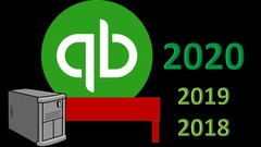 QuickBooks Pro Desktop 2020, 2019,  & 2018 Start to Finish