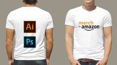 Adobe Photoshop and Illustrator for Merch By Amazon and PoD