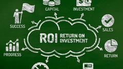 Return on Investment (ROI) Modeling and Analysis