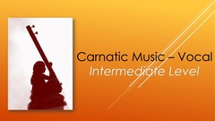 Learn Carnatic Music - Intermediate Level