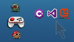 A Gentle Intro To Game Development Using C# and MonoGame | Udemy