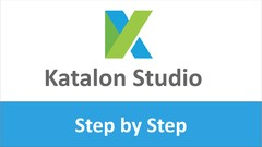 Katalon Studio - Step by Step for Beginners