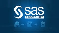 SAS PROCEDURES for beginners  & A lot of PRACTICE