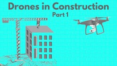 Ultimate Guide to Drone Applications-Construction Industry-1