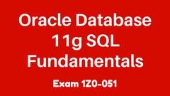 1Z0-051 Practice Exam: Oracle Database 11g SQL Fundamentals