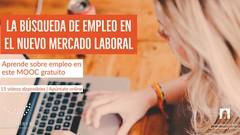 La búsqueda de empleo en el nuevo mercado laboral