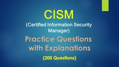 Certified Information Security Manager (CISM)- Practice Test