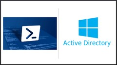 Active Directory ( AD ) Management using Windows PowerShell