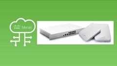 Cisco Meraki : Basic Concepts & Setup