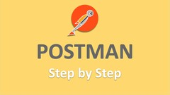 POSTMAN API Testing - Step by Step for Beginners