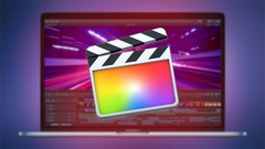 Final Cut Pro X 2018/2019 - The ultimate guide