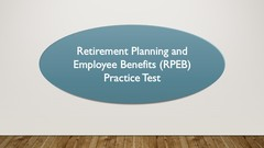 Retirement Planning  & Employee Benefit (RPEB) Test