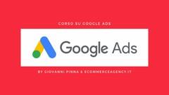 Corso su Google ADS AdWords per Principianti (Edizione 2019)