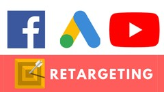 Retargeting 2019: Guide For Google, Facebook & Youtube Ads