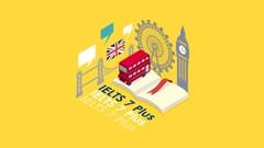 IELTS 7 Plus: Complete IELTS Preparation [Academic] | Udemy
