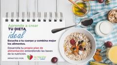 Aprende a crear tu dieta ideal: Bases y nutrición saludable