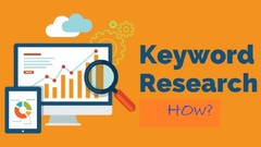 Complete Free Keyword Research : For Advertisers & Bloggers
