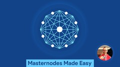 Masternodes Made Easy: A Beginners Bootcamp!