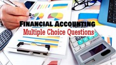 Test your Knowledge in Financial Accounting MCQs