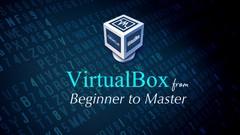 Mastering VirtualBox: From Beginner to Expert!!