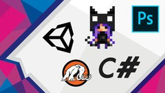 Complete C# Unity Developer 2D - Code & Build Popular Games