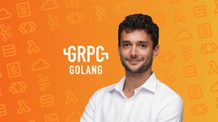 gRPC [Golang] Master Class: Build Modern API & Microservices