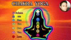 Activate the Powers of Your 7 Chakras: Chakra Yoga Manual