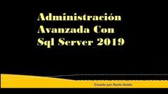 Imágen de Administración Avanzada Con Sql Server 2008-2019