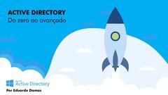 Active Directory - Do Zero ao Avançado