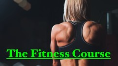 The Fitness Course - Body Weight Exercise Course