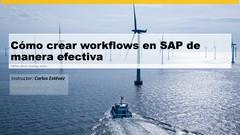 Cómo crear workflows en SAP de manera efectiva