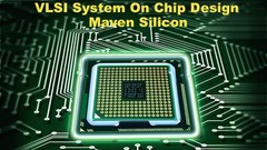 VLSI System On Chip Design