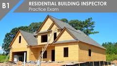 Practice Exam - (B1) Residential Building Inspector