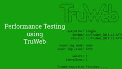 Performance Testing using TruWeb