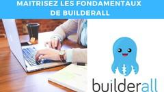 Maîtrisez les fondamentaux de Builderall