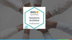 AWS Certified Solutions Architect Professional [New Exam]